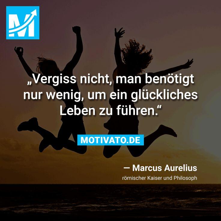 """""""Vergiss nicht, man benötigt nur wenig, um ein glückliches Leben zu führen."""" - Marcus Aurelius"""