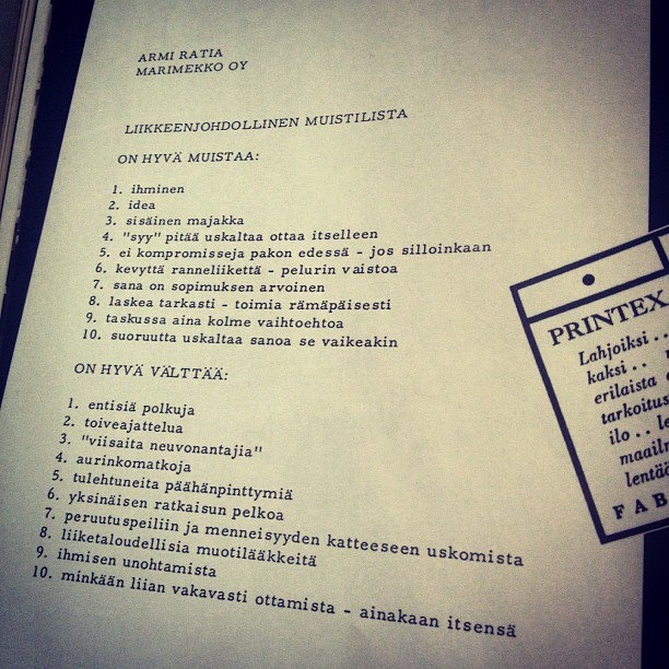 Armi Ratia's company values, memo for business executives. Remember: human, idea, and inner light house. Avoid: old paths and wishful thinking.