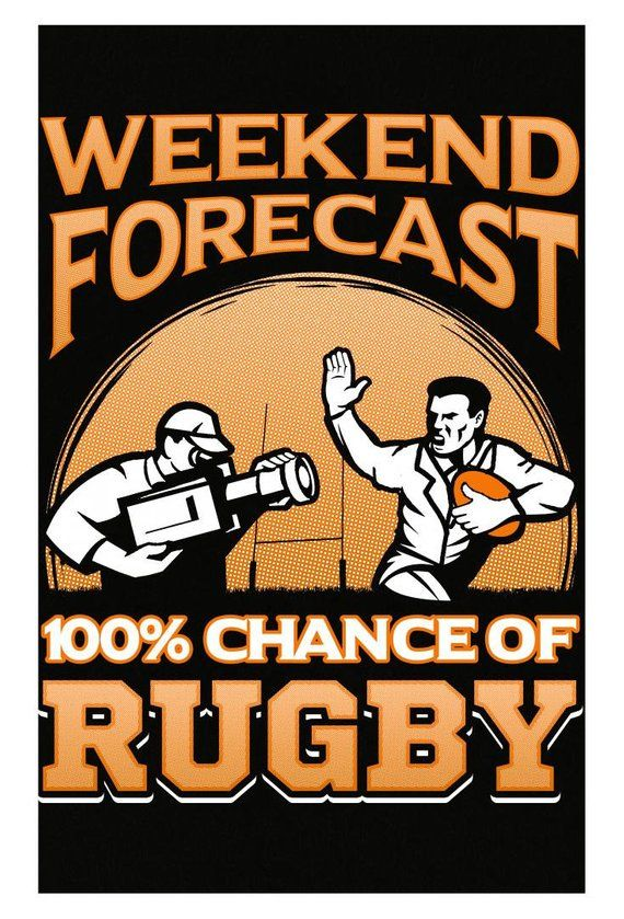 Rugby Gift Weekend Forecast 100 Chance Of Rugby Poster