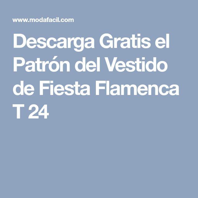Descarga Gratis el Patrón del Vestido de Fiesta Flamenca T 24
