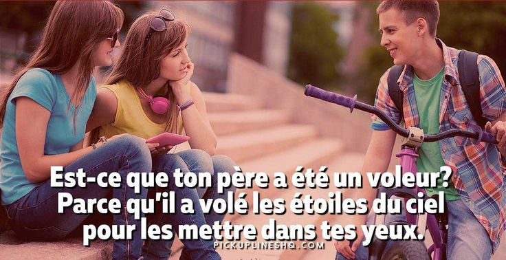 French Pick Up Lines That Are So Bad | PickUpLinesHQ - french pick up lines dirty