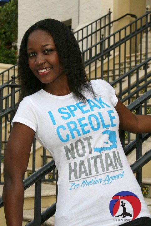 I speak Creole not Haitian tshirt WOMEN'S by TheRealHaiti on Etsy, $18.00 For Haitian Creole language books and CDs made specifically for Adoptive families visit www.adoptlanguage... #adoption #haiti