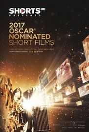 Oscar Short Films Watch Online. Collective screening of the Academy Award nominated short films from the Live Action category for 2017.