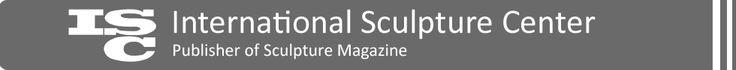International Sculpture Center - Publisher of Sculpture Magazine