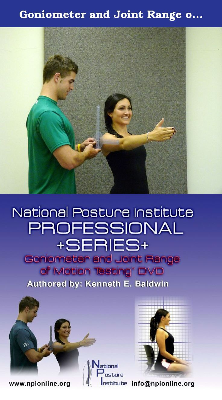 Goniometer and Joint Range of Motion Testing DVD - with Bonus Goniometer. The National Posture Institute's Professional Series- Goniometer and Joint Range of Motion Testing™ DVD is designed for personal trainers, group exercise instructors, athletic trainers, allied medical professionals (physical therapists/chiropractors) interested in learning a detailed process to assess their clients/patients joint and muscular range of motion (ROM) using a Goniometer. The DVD will teach you how to...