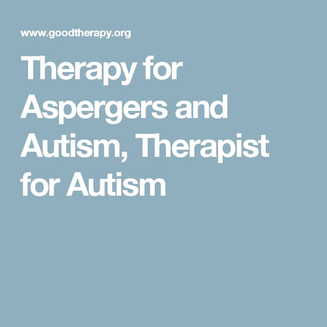 Therapy for Aspergers and Autism, Therapist for Autism