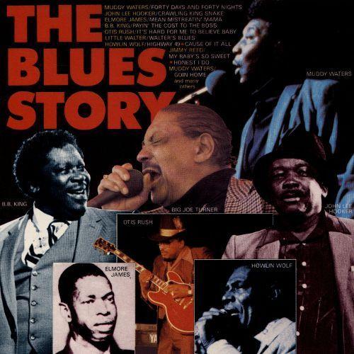 The Blues Story: Elmore James, Jimmy Reed, Otis Rush, Muddy Waters [CD]
