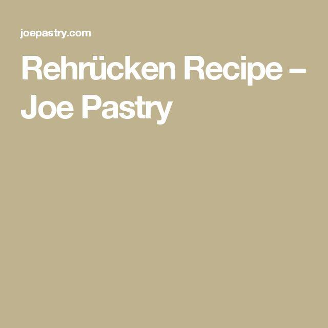 Rehrücken Recipe – Joe Pastry