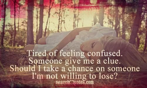 Quotes Feeling Lost And Confused. QuotesGram