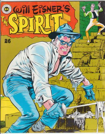 "The Spirit Magazine #26, December 1980, NM, Wraparound cover by Eisner, 5 Spirit stories by Will Eisner reprinted from 1941-52, 7th ""Outer Space"" Spirit story with art by Wally Wood, new Life On Another Planet, Chapter 8 by Eisner (Last Installment), The Spirit Checklist Part 5, new short story by Eisner. $28"