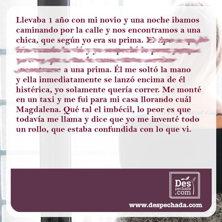¿La prima? ¿Cómo así? ¿Qué pasó? Si quieres leer la historia completa, ingresa a www.despechada.com #agritoherido y de paso desahógate, nosotras gritamos  contigo.