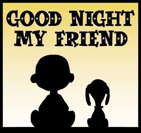 Goodnight My Friend snoopy goodnight good night goodnight quotes goodnight quote goodnite