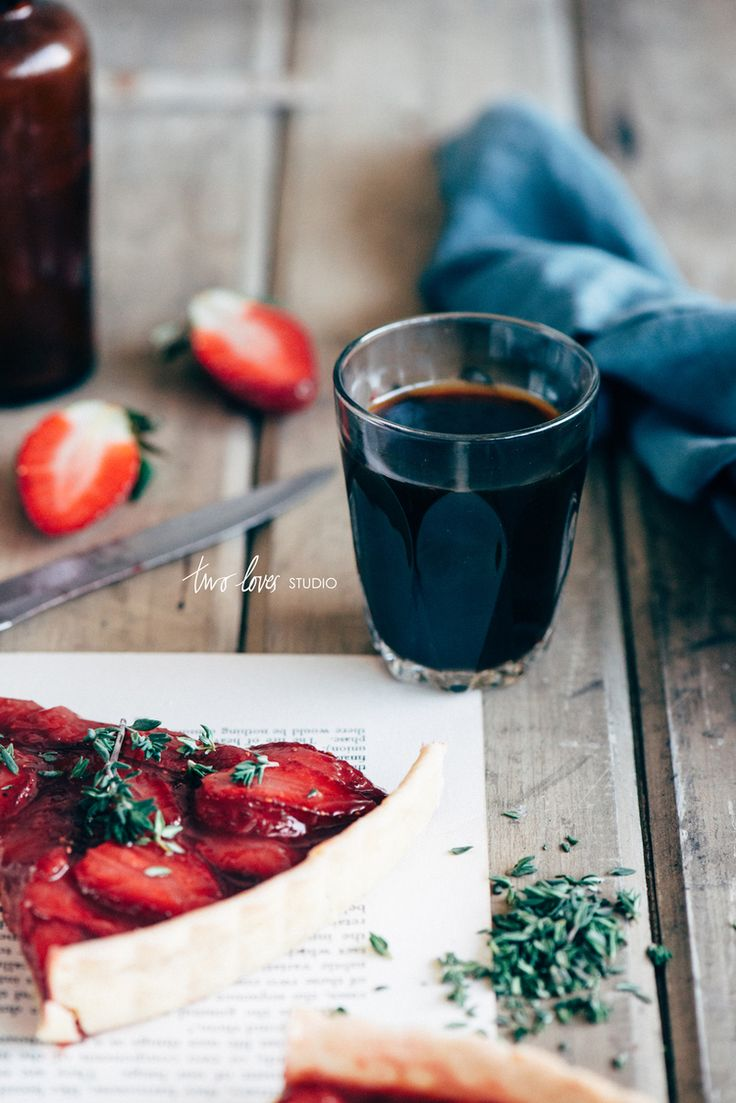 Roasted Strawberry & Thyme Tart — Two Loves Studio | Food Photography, food styling