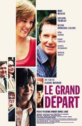 Le Grand Départ est un film de comédie dramatique québécois réalisé par Claude Meunier, sorti le 19 décembre 2008. (Télé Qc / Juin 2014)