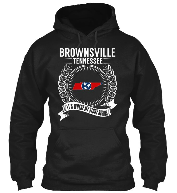 Brownsville, Tennessee - My Story Begins