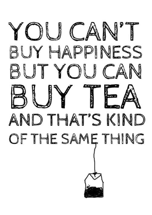 Happiness + Tea