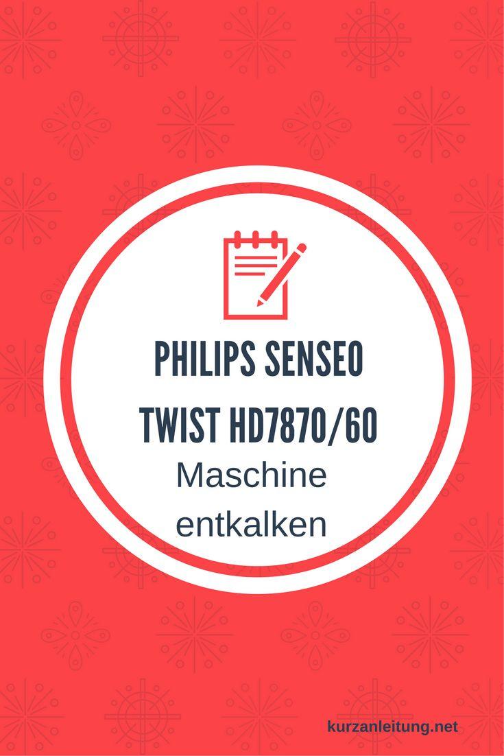 Trend Philips Senseo Twist HD Entkalken der Kaffeepadmaschine