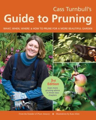 Cass Turnbullu0027s Guide To Pruning   The Seattle Public Library. Gardening ...