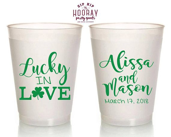 Wedding Cups Lucky in Love Cups Frosted Cups St. Patrick's Day Shamrock Cup Plastic Cups Custom Cups Irish Wedding Favors 1831 by SipHipHooray