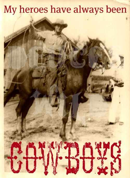 : Awesome Movie, Country Girls, Cowboys Country, Cowboys And Hors, Cowboys Life, Favorite Quotes, Cowboys Out, American Cowboys, Cowboycowgirl Stuff
