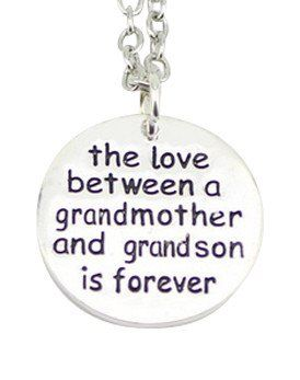The Love Between a Grandmother and Grandson is Forever Necklace - Only $12 for 3…