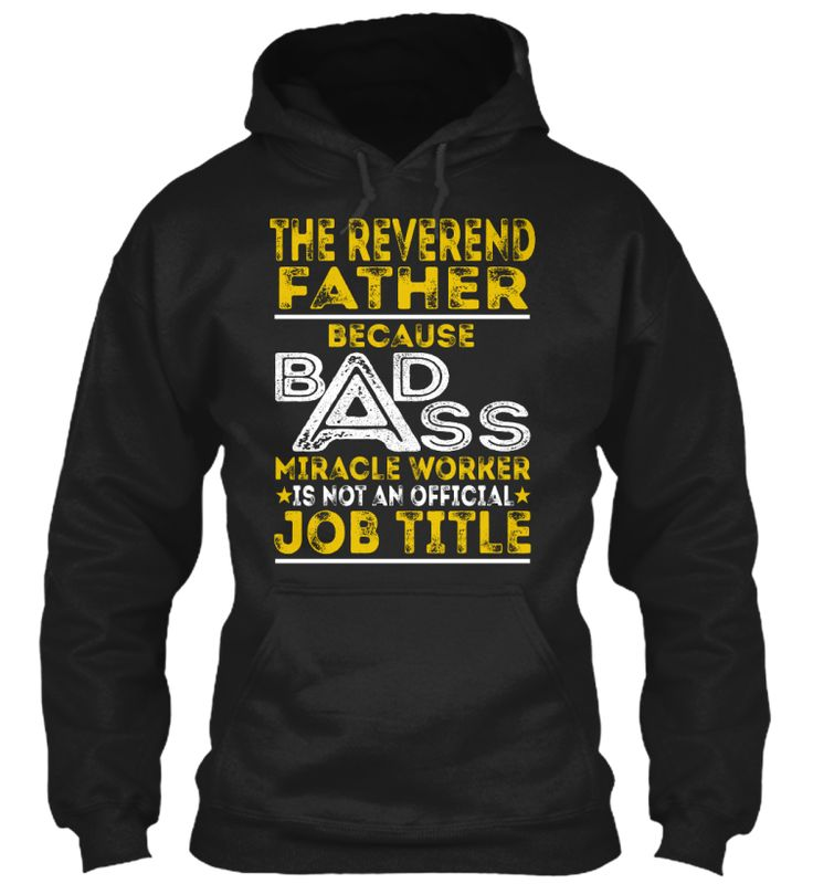 The Reverend Father - Badass #TheReverendFather