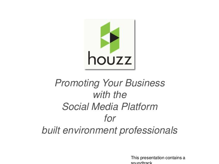 A presentation on how to use Houzz as a an advertising and marketing platform to built environment companies, architecture, interior design firms, design build…