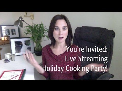 You're Invited: Live Streaming Cooking Party! http://heatherpierceinc.com/holiday-cooking-party-post/