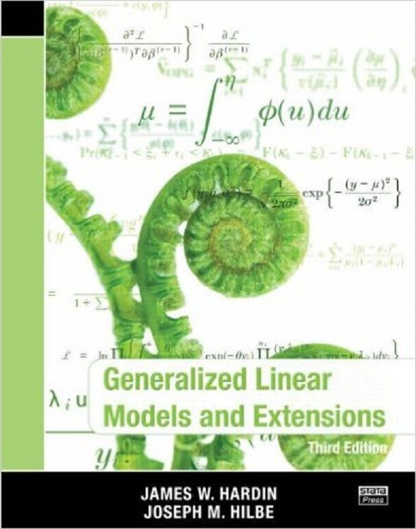 Generalized linear models and extensions / James W. Hardin, Joseph M. Hilbe