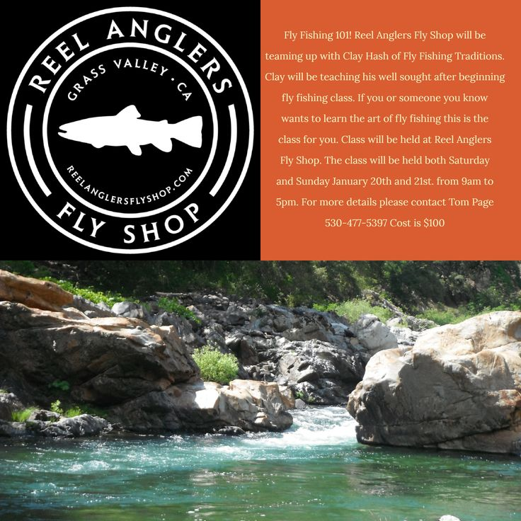 Reel Anglers Intro to Fly Fishing Class, Sat & Sun, Jan 20 & 21st, Fly Fishing 101