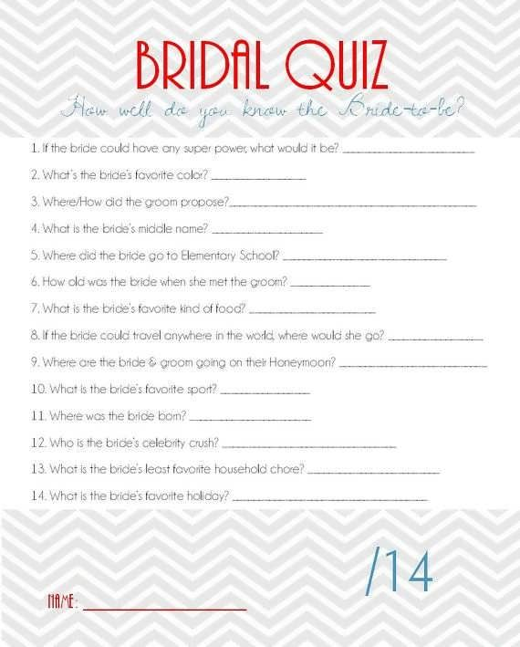Bridal Shower Quiz Have The Bride Fill One Out So Maid Of Honor Knows Answers And Can Go Through It While She S Opening Gifts Or