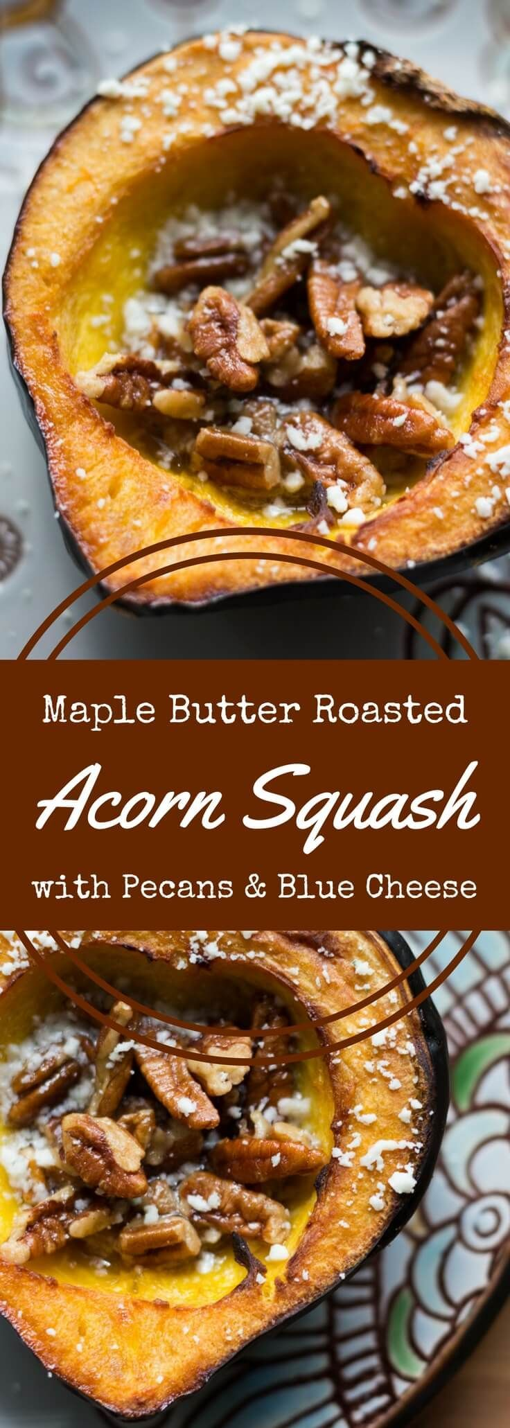 Rich, sweet roasted acorn squash doused in maple butter and filled with maple butter roasted pecans, then topped with blue cheese crumbles. via @recipeforperfec