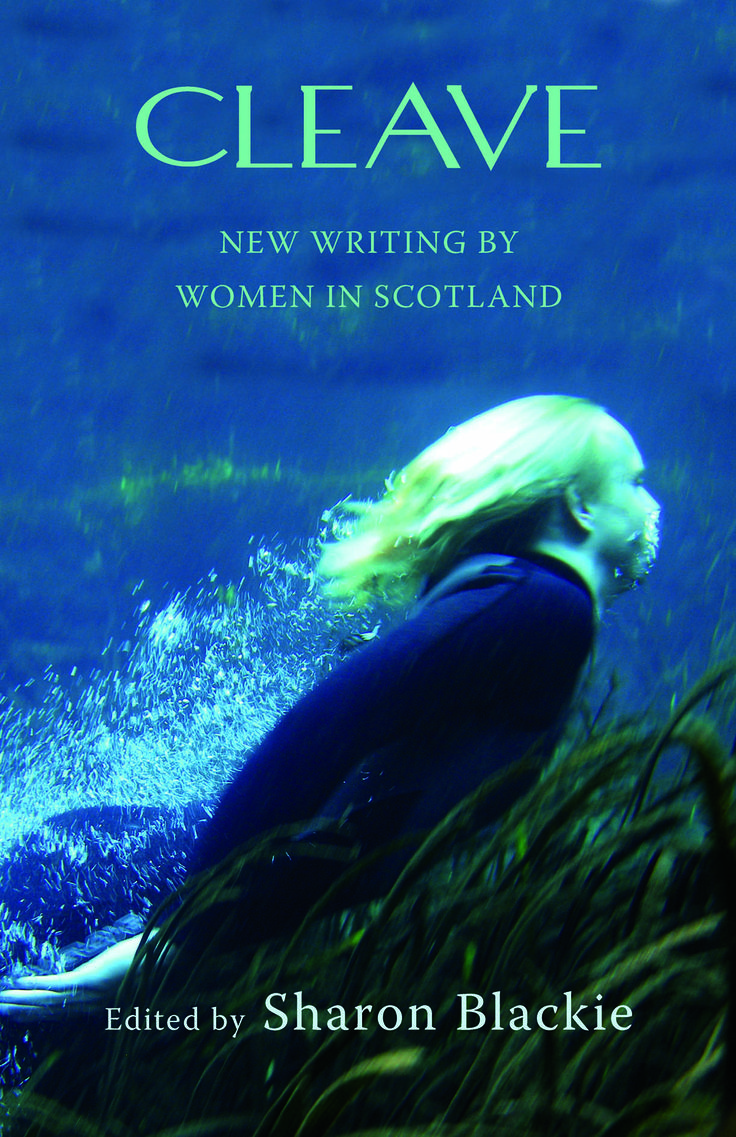 A compilation of short fiction, non-fiction and poetry by women – both established writers and newcomers – who live in or otherwise 'belong to' Scotland. This unique collection of new work reflects the diversity of voices who are writing about what it is to be a woman in contemporary Scotland – and the diversity of their experiences. http://www.tworavenspress.com/product/cleave/