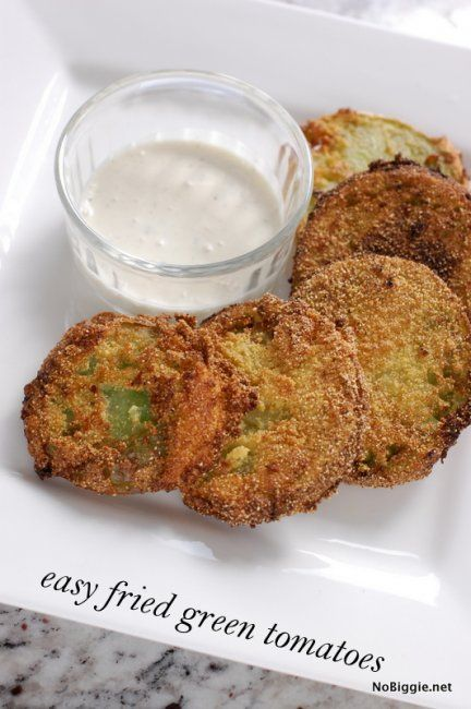 Easy fried green tomatoes. I just made these, mmm, mmm, they were good. For a dipping sauce I mix cocktail sauce and some mayo, excellent!!!