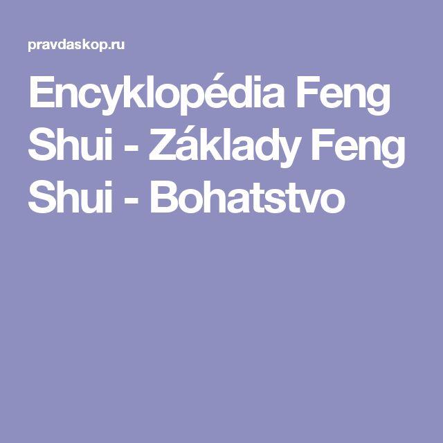 Encyklopédia Feng Shui - Základy Feng Shui - Bohatstvo
