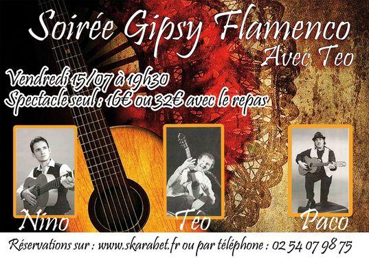 Soirée Flamenco Gipsy avec Teo, Le Poinçonnet, Le Skarabet, Impasse des sablons, Vendredi 15 Juillet 2016, 20h45