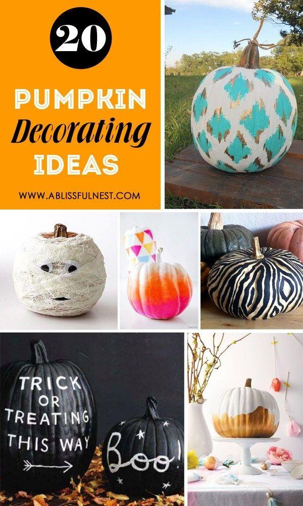 20 Pumpkin Decorating Ideas Pumpkin Decorating Craft Projects Crafts
