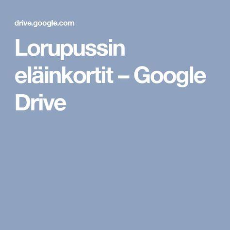 Lorupussin eläinkortit – Google Drive