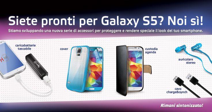 Siete pronti per il Galaxy S5? Noi si!  Stay tuned