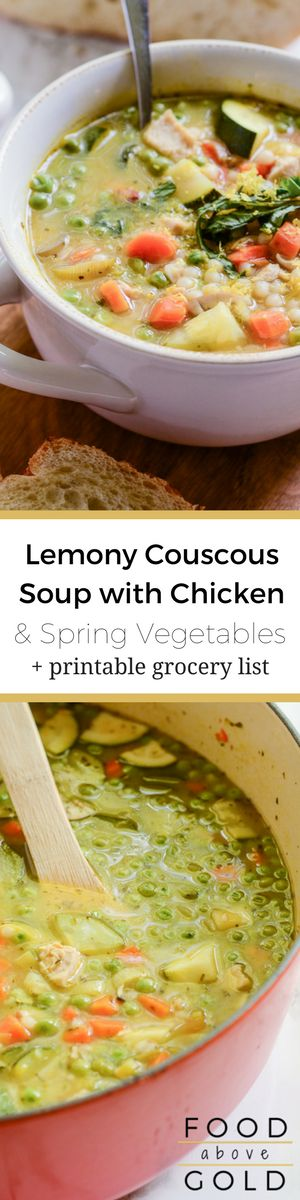 "This Lemony Couscous Soup with Chicken and Spring Vegetables is great during every season and is a perfect ""get well soon"" pick-me-up. soup recipes 