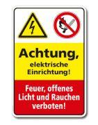 Kombischild Achtung, Elektrische Einrichtung. Feuer, offenes Licht und Rauchen verboten (266/400) - die Schilder-Fieseler & Paulzen GmbH