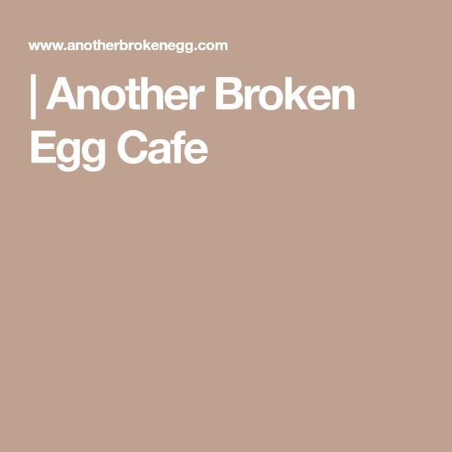 | Another Broken Egg Cafe