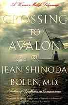 Crossing to Avalon : a Woman's Midlife Quest for the Sacred Feminine by Jean Shinoda Bolen   The author made a pilgrimage in the middle of her life to the European sacred sites connected with female energy. This is the story of the dramatic effect this journey had on her as she uncovers the historical, spiritual and personal significance of the sacred sites.