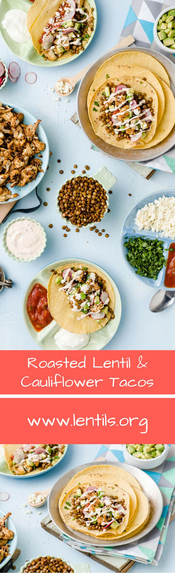 Tacos are always a crowd favourite. This meatless version uses roasted lentils and cauliflower and is so good, you won't even miss the meat.