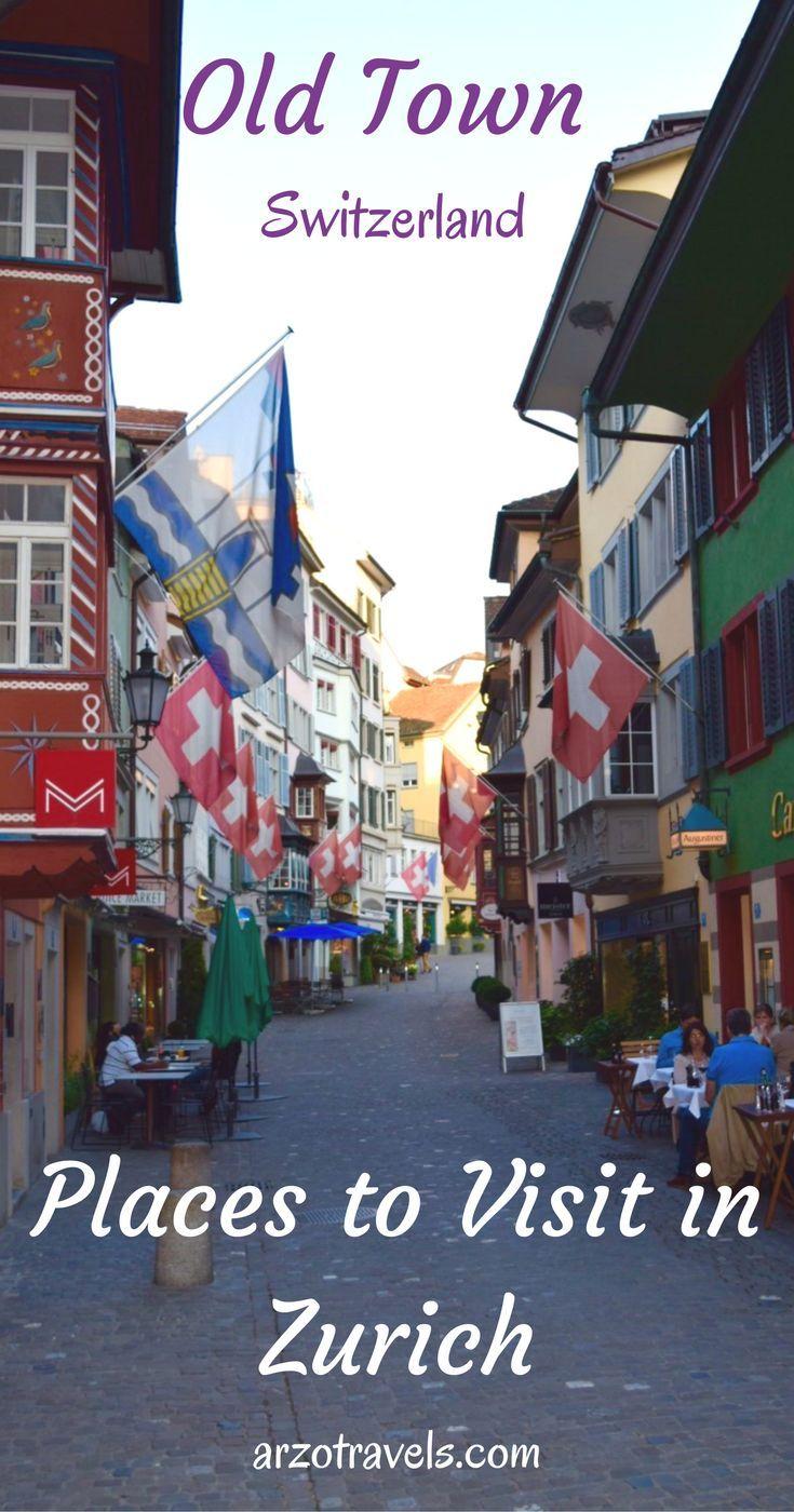 Places to visit in Zurich, Switzerland.
