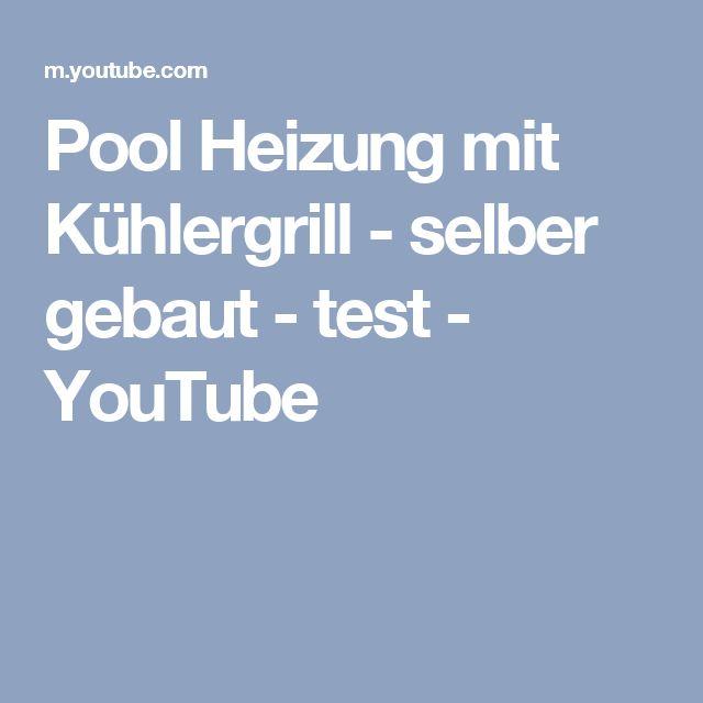 Pool Heizung mit Kühlergrill - selber gebaut - test - YouTube