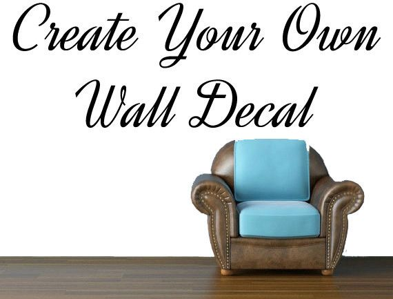 Create Your Own Wall Decal Part 64