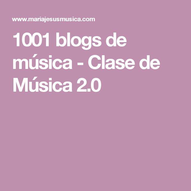 1001 blogs de música - Clase de Música 2.0