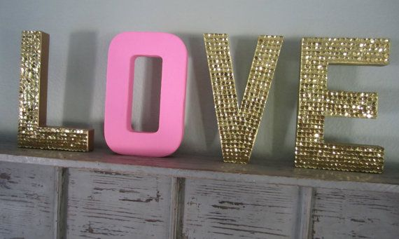 Gold Sequin and Bubblegum Pink Decorative Letters LOVE (minus that shade of pink - this is such a cool idea :D )
