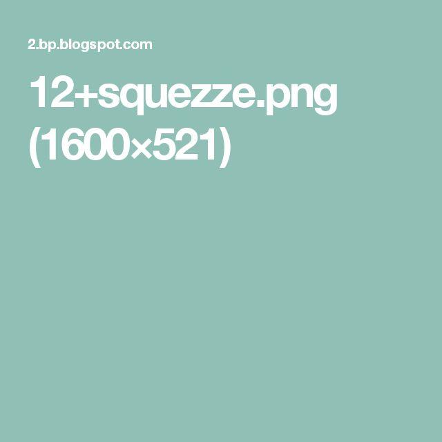 12+squezze.png (1600×521)